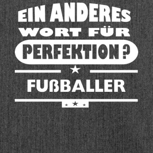 Fussballer Anderes Wort fuer Perfektion - Schultertasche aus Recycling-Material