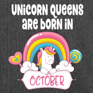Unicorn Queens are born in October - Shoulder Bag made from recycled material