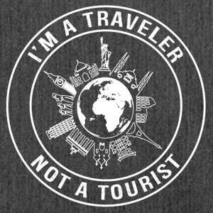 I'm a Traveler, Not a Tourist - Shoulder Bag made from recycled material