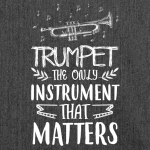 Trumpet the only instrument that matters - Shoulder Bag made from recycled material