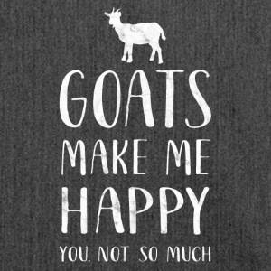Goats make me happy, you are so much - Goat Shirt - Shoulder Bag made from recycled material