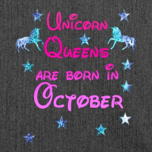 Unicorn Queens born October october - Shoulder Bag made from recycled material