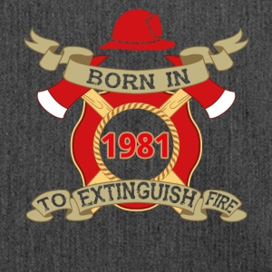 Born 1981 Fire fire brigade - Shoulder Bag made from recycled material