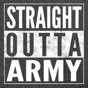 STRAIGHT OUTTA ARMY Bundeswehr funny shirt - Shoulder Bag made from recycled material