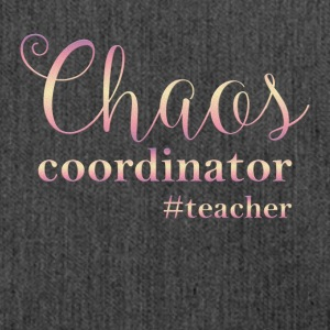 Teacher teacher school teacher teach chaos fun ha - Shoulder Bag made from recycled material
