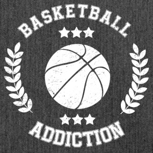 Basketball Addiction - Addict addicting ball sports - Shoulder Bag made from recycled material