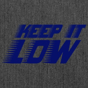 keep it low - Shoulder Bag made from recycled material