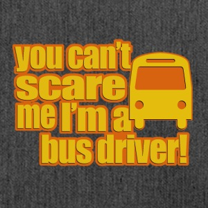 you cant scare me im a bus driver - Schultertasche aus Recycling-Material