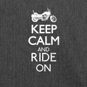 Keep calm and ride on - motorrad - Schultertasche aus Recycling-Material
