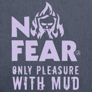 No fear only pleasure with mud - Sac bandoulière 100 % recyclé