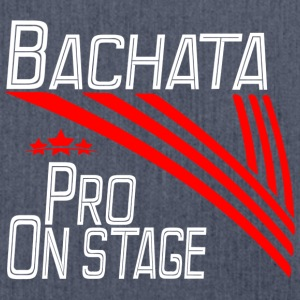 Bachata Pro - On Stage - Pro Dance Edition - Shoulder Bag made from recycled material