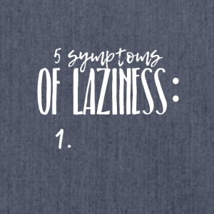 Laziness - the 5 symptoms - funny design - Shoulder Bag made from recycled material