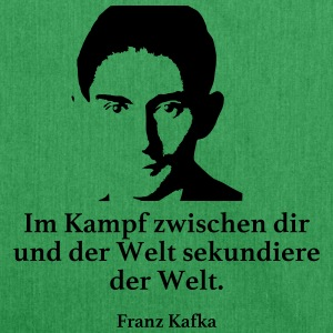 Kafka: In the fight between you and the world secondary - Shoulder Bag made from recycled material