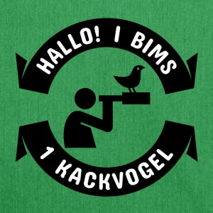 Hallo I bims 1 Kackvogel - Schultertasche aus Recycling-Material