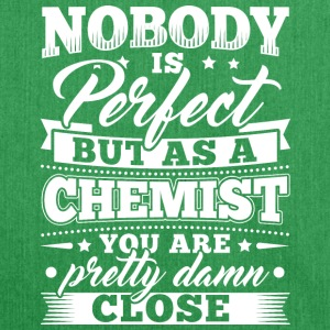 Funny Chemistry Chemist Shirt Nobody Perfect - Shoulder Bag made from recycled material