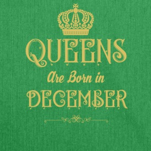 Queens Are Born In DECEMBER - Shoulder Bag made from recycled material