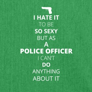 HATE it be sexy can do anything POLICE OFFICER - Shoulder Bag made from recycled material
