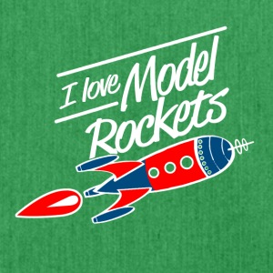 I love model rockets - Shoulder Bag made from recycled material
