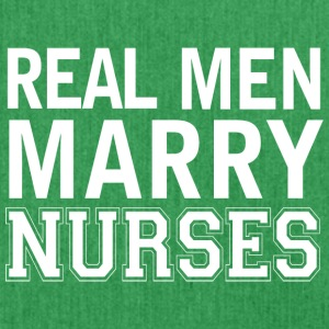 Real men marry nurses - Shoulder Bag made from recycled material