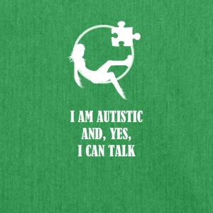 I AM AUTISTIC AND I CAN TALK - Shoulder Bag made from recycled material
