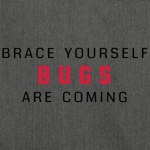 Brace yourself - bugs are coming - Shoulder Bag made from recycled material