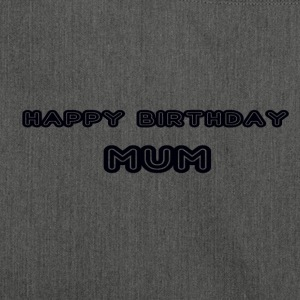 happy birthday mum - Shoulder Bag made from recycled material