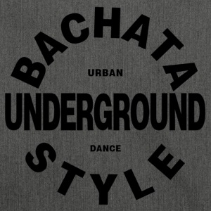 Bachata Underground Style - Dance Shirt - Shoulder Bag made from recycled material