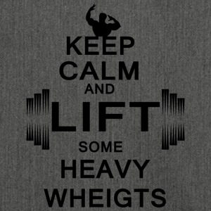 KEEP CALM lift some heavy weights - Schultertasche aus Recycling-Material