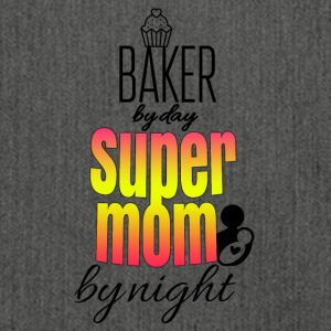 Baker by day super mom by night - Shoulder Bag made from recycled material