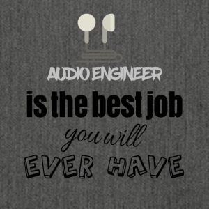 Audio engineer is the best job you will ever have - Schultertasche aus Recycling-Material
