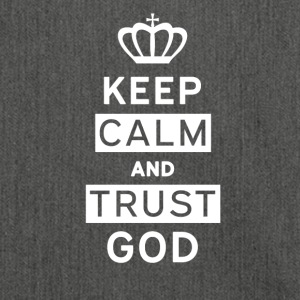 Keep Calm and Trust God - Shoulder Bag made from recycled material