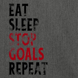 EAT SLEEP STOP GOALS REPEAT! Ziele stoppen? - Schultertasche aus Recycling-Material