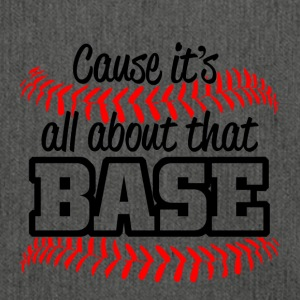 Baseball - its all about that base - Shoulder Bag made from recycled material