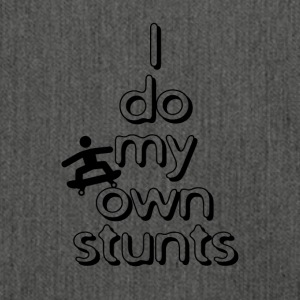 I do my own stunts - Schultertasche aus Recycling-Material