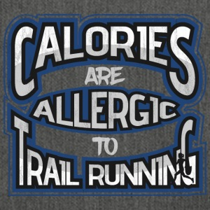 Calories are allergic to trailrunning ladies - Shoulder Bag made from recycled material