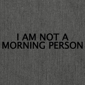++Not a Morning Person++ - Schultertasche aus Recycling-Material