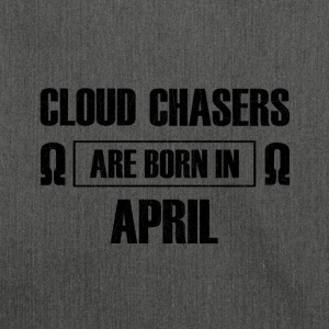 Cloud chasers are born in april - Shoulder Bag made from recycled material