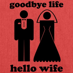 Goodbye life hello wife - Schultertasche aus Recycling-Material