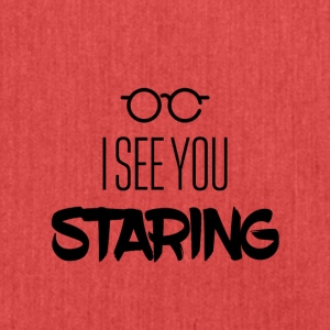 I see you staring - Schultertasche aus Recycling-Material