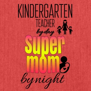 Kindergarten teacher by day and super mom by night - Shoulder Bag made from recycled material