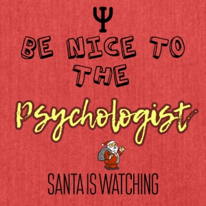 Be nice to the psychologist Santa is watching - Shoulder Bag made from recycled material