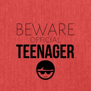 Beware of the official teenager - Schultertasche aus Recycling-Material