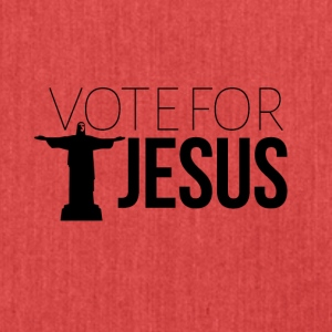 Vote for JESUS - Shoulder Bag made from recycled material