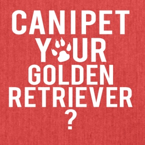 Can i pet your golden retriever - Shoulder Bag made from recycled material