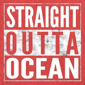 STRAIGHT OUTTA OCEAN sea shirt - Shoulder Bag made from recycled material