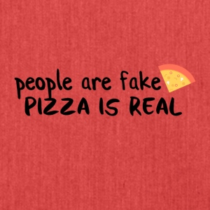 Pizza is real People are fake - Shoulder Bag made from recycled material