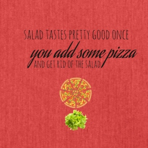 Salad tastes pretty good once you add some pizza - Shoulder Bag made from recycled material