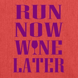Run now Wine later - Shoulder Bag made from recycled material