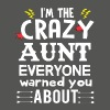 I am the Crazy Aunt!! - Women's T-shirt with rolled up sleeves