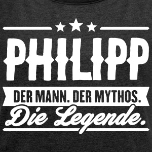 Man Myth Legend Philipp - Women's T-shirt with rolled up sleeves